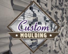 Custom Moulding